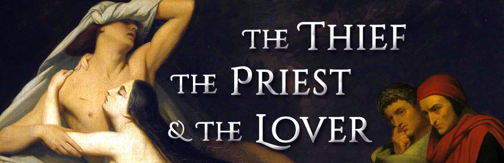 The Thief, the Priest, and the Lover